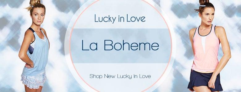 Lucky in Love La Boheme