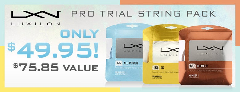 Luxilon Pro Trial String Pack, only $49.95