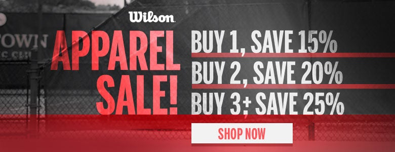 Wilson Spring Apparel Sale, buy more, save more!